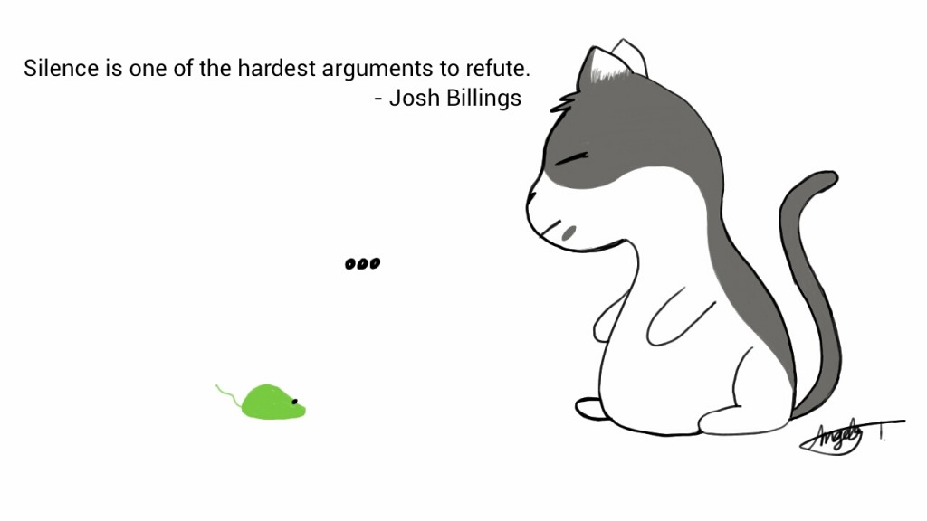 Silence is one of the hardest arguments to refute. - Josh Billings